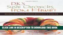 [PDF] D.K. s Sushi Chronicles from Hawai i: Recipes from Sansei Seafood Restaurant   Sushi Bar