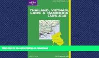 READ ONLINE Lonely Planet Thailand, Vietnam, Laos   Cambodia Travel Atlas (Lonely Planet Travel