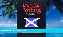 Books to Read  Controversies in Minority Voting: The Voting Rights Act in Perspective  Best Seller