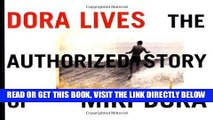 [READ] EBOOK Dora Lives: The Authorized Story Of Miki Dora BEST COLLECTION