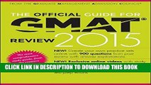 [FREE] EBOOK The Official Guide for GMAT Review 2015 with Online Question Bank and Exclusive Video