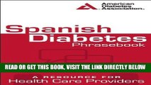 [READ] EBOOK Spanish Diabetes Phrasebook: A Resource for Health Care Providers (Spanish Edition)