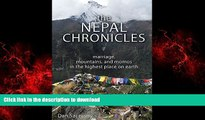 PDF ONLINE The Nepal Chronicles: Marriage, Mountains and Momos in the Highest Place on Earth