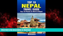 FAVORIT BOOK Top 10 Places to Visit in Nepal - Top 10 Nepal Travel Guide (Includes Kathmandu,