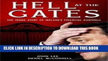 [New] Ebook Hell at the Gates: The Inside Story of Ireland s Financial Downfall Free Read