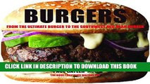 [PDF] Burgers: From the Ultimate Burger to the Southwest Red-Bean Burger Full Collection