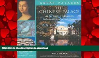 FAVORIT BOOK The Chinese Palace at Oranienbaum: Catherine the Great s Private Passion (Great