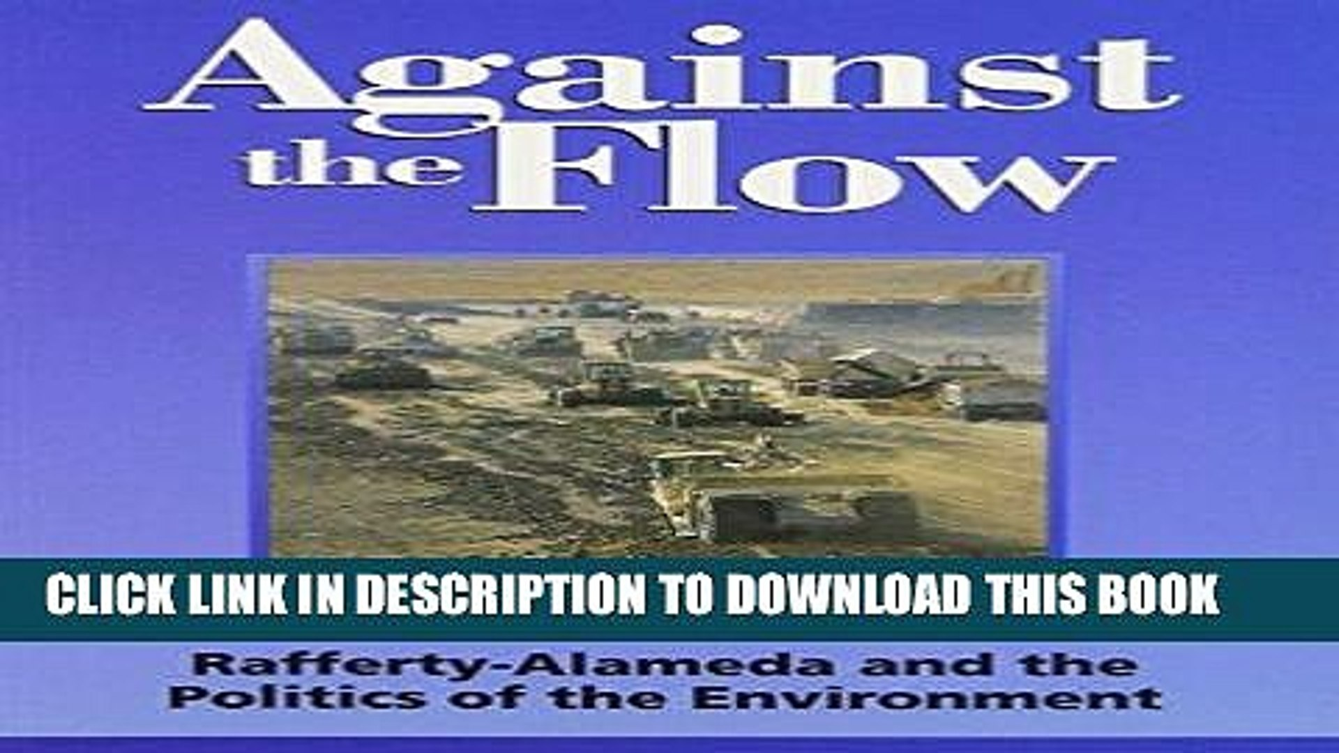 Rafferty-Alameda and the Politics of the Environment Against the Flow