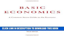 [PDF] Basic Economics 3rd Ed: A Common Sense Guide to the Economy Full Online