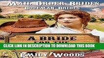 Best Seller Mail Order Brides: A Bride for the Banker (Bozeman Brides Book 1) Free Read