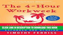 [FREE] EBOOK The 4-Hour Workweek, Expanded and Updated: Expanded and Updated, With Over 100 New
