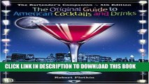 [PDF] The Bartender s Companion: The Original Guide To American Cocktails And Drinks [Full Ebook]