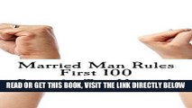 [EBOOK] DOWNLOAD Married Man Rules: This is just the first 100! (Volume 1) READ NOW
