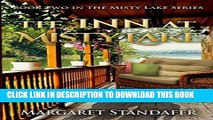 Best Seller The Inn at Misty Lake: Book Two in the Misty Lake Series Free Read
