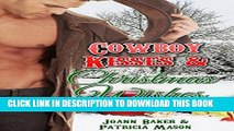 Best Seller Cowboy Kisses and Christmas Wishes (BBW Holiday Romance) Free Read