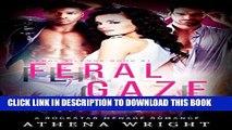 [New] Ebook Feral Gaze: A Rock Star Romance (Feral Silence Book 1) Free Read