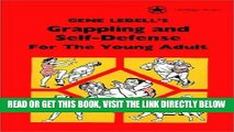 [PDF] FREE Gene LeBell s Grappling and Self-Defense For the Young Adult (Heritage Series)