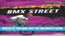 [PDF] FREE Bmx Street (Extreme Summer Sports Zone) [Read] Full Ebook