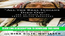 "Ebook ""All the Real Indians Died Off"": And 20 Other Myths About Native Americans Free Download"