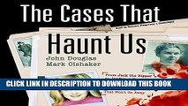 Ebook The Cases That Haunt Us: From Jack the Ripper to JonBenet Ramsey, the FBI s Legendary