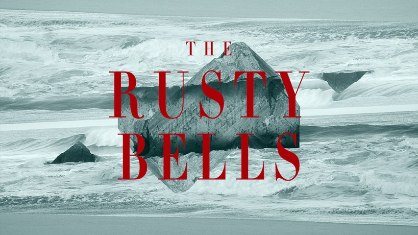 """The Rusty Bells - """"Red Sun"""" [official video]"""