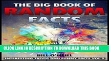 Best Seller The Big Book of Random Facts Volume 2: 1000 Interesting Facts And Trivia (Interesting