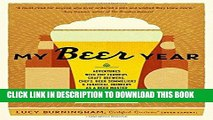 Best Seller My Beer Year: Adventures with Hop Farmers, Craft Brewers, Chefs, Beer Sommeliers, and