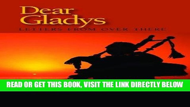 [PDF] Dear Gladys: Letters from Over There Full Collection