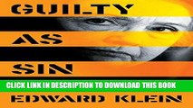 Best Seller Guilty as Sin: Uncovering New Evidence of Corruption and How Hillary Clinton and the