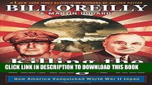 Best Seller Killing the Rising Sun: How America Vanquished World War II Japan Free Read
