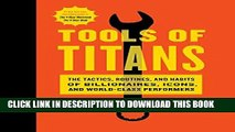Ebook Tools of Titans: The Tactics, Routines, and Habits of Billionaires, Icons, and World-Class