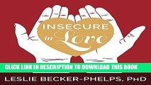 Best Seller Insecure in Love: How Anxious Attachment Can Make You Feel Jealous, Needy, and Worried
