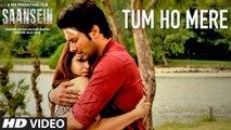 Tum Ho Mere HD Video Song Saansein 2016 Rajneesh Duggal Sonarika Bhadoria   New Songs