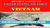 Read Now United States Air Force in Vietnam (Air Force Legends) PDF Book