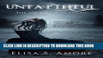 Read Now Unfaithful - The Deception of Night: (The Touched Paranormal Angel Romance Series, Book