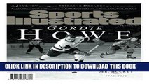 Best Seller Sports Illustrated Gordie Howe Special Tribute Issue: A Salute to Mr. Hockey Free