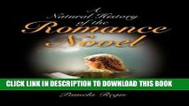 Ebook A Natural History of the Romance Novel Free Read
