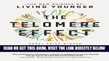 [Free Read] The Telomere Effect: The New Science of Living Younger Free Online