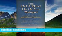 Books to Read  The Enduring Legacy of Rodriguez: Creating New Pathways to Equal Educational