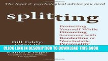 Ebook Splitting: Protecting Yourself While Divorcing Someone with Borderline or Narcissistic