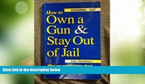 Big Deals  How to Own a Gun   Stay Out of Jail: What You Need to Know About the Law If You Own a