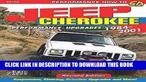 [Free Read] Jeep Cherokee Performance Upgrades: 1984-2001 - Revised Edition (Performance How-to)