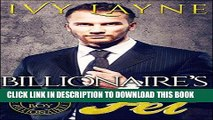 Read Now The Billionaire s Pet (A  Scandals of the Bad Boy Billionaires  Romance) Download Book