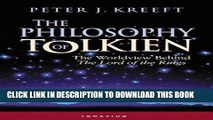 [Free Read] The Philosophy of Tolkien: The Worldview Behind the Lord of the Rings Free Online