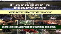 Ebook The Forager s Harvest: A Guide to Identifying, Harvesting, and Preparing Edible Wild Plants