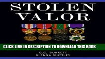 Read Now Stolen Valor: how the Vietnam generation was robbed of its heroes and its histor Download