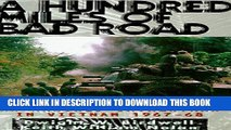 Read Now A Hundred Miles of Bad Road: An Armored Cavalryman in Vietnam, 1967-68 PDF Online
