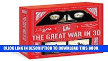 Read Now Great War in 3D: A Book Plus a Stereoscopic Viewer, Plus 35 3D Photos of Men In Battle,