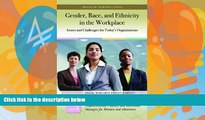 Big Deals  Gender, Race, and Ethnicity in the Workplace [3 volumes]: Issues and Challenges for
