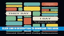 """Best Seller """"They Say / I Say"""": The Moves That Matter in Academic Writing, with Readings (Third"""